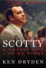 Scotty: A Hockey Life Like No Other Cover Image