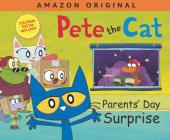 Pete the Cat Parents' Day Surprise Cover Image