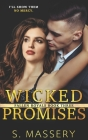 Wicked Promises: A Dark High School Bully Romance Cover Image