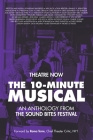 The 10-Minute Musical: An Anthology From The SOUND BITES Festival Cover Image