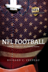 NFL Football: A History of America's New National Pastime (Sport and Society) Cover Image