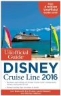The Unofficial Guide to the Disney Cruise Line Cover Image