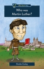 Who Was Martin Luther? Cover Image
