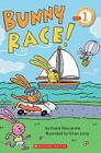 Scholastic Reader Level 1: Bunny Race Cover Image