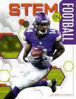 STEM in Football (Stem in Sports) Cover Image