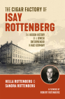 The Cigar Factory of Isay Rottenberg Cover Image