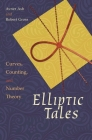 Elliptic Tales: Curves, Counting, and Number Theory Cover Image