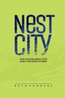 Nest City: How Citizens Serve Cities and Cities Serve Citizens Cover Image