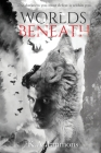 Worlds Beneath: (The Blood Race, Book 2) Cover Image