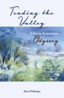 Tending the Valley: A Prairie Restoration Odyssey Cover Image