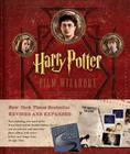 Harry Potter Film Wizardry Revised and Expanded Cover Image