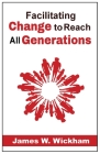 Facilitating Change to Reach All Generations Cover Image