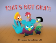 That's Not Okay! Cover Image