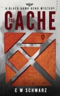 The Cache: A Black Hawk Bend Mystery Cover Image