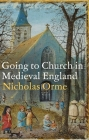 Going to Church in Medieval England Cover Image