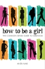 How to Be a Girl Cover Image