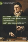 Economies of Literature and Knowledge in Early Modern Europe: Change and Exchange (Crossroads of Knowledge in Early Modern Literature #2) Cover Image