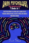 Dark Psychology and Manipulation: For Better Relationships: The Ultimate Guide to Learning the Art of Persuasion, Emotional Influence, NLP Secrets, Hy Cover Image