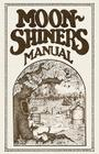 Moonshiners Manual Cover Image