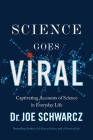 Science Goes Viral: Captivating Accounts of Science in Everyday Life Cover Image