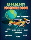 Geography Coloring Book: Maps of the World, Continents, Countries, United States, United Kingdom, Japan, Canada, India, France, Germany and so Cover Image