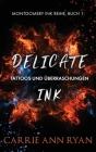 Delicate Ink - Tattoos und Überraschungen Cover Image