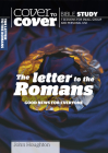 Letter to the Romans: Good News for Everyone (Cover to Cover Bible Study Guides) Cover Image