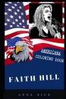Faith Hill Americana Coloring Book: Patriotic and a Great Stress Relief Adult Coloring Book Cover Image