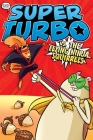Super Turbo vs. the Flying Ninja Squirrels (Super Turbo: The Graphic Novel #2) Cover Image