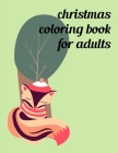 Christmas Coloring Book For Adults: Coloring Book with Cute Animal for Toddlers, Kids, Children Cover Image