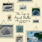 The Life of Alfred Wallis Cover Image