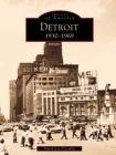 Detroit: 1930-1969 Cover Image