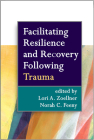 Facilitating Resilience and Recovery Following Trauma Cover Image