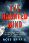 The Haunted Wind: A pulsating supernatural thriller Cover Image