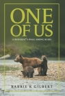 One of Us: A Biologist's Walk Among Bears Cover Image