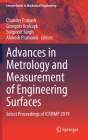 Advances in Metrology and Measurement of Engineering Surfaces: Select Proceedings of Icfmmp 2019 (Lecture Notes in Mechanical Engineering) Cover Image