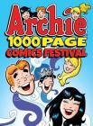 Archie 1000 Page Comics Festival (Archie 1000 Page Digests #17) Cover Image