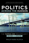 Politics Across the Hudson: The Tappan Zee Megaproject Cover Image