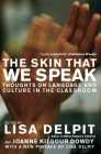 The Skin That We Speak: Thoughts on Language and Culture in the Classroom Cover Image