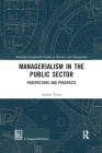 Managerialism in the Public Sector: Perspectives and Prospects Cover Image