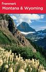 Frommer's Montana & Wyoming Cover Image