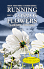 Running with Cosmos Flowers: The Children of Hiroshima 2nd Edition Cover Image
