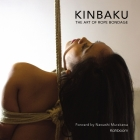 Kinbaku: The Art of Rope Bondage Cover Image