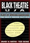 Black Theatre USA Revised and Expanded Edition, Vo: Plays by African Americans From 1847 to Today Cover Image