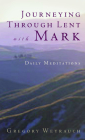 Journeying Through Lent with Mark Cover Image