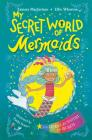My Secret World of Mermaids Cover Image