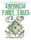 Japanese Fairy Tales: Translated to English Cover Image
