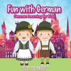 Fun with German! - German Learning for Kids Cover Image