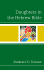 Daughters in the Hebrew Bible Cover Image