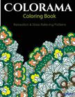 Colorama Coloring Book: Adult Coloring Book: Stress Relieving Patterns Cover Image